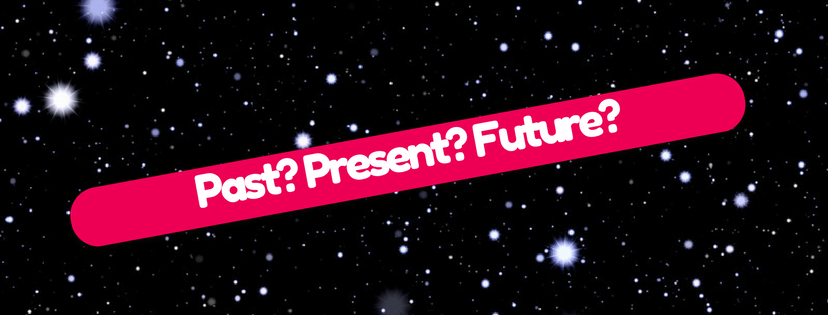 Are you living in the past, present or the future?